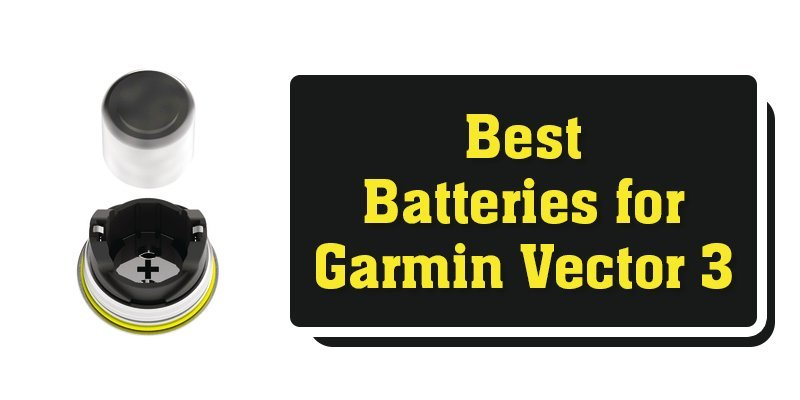 best batteries for garmin vector 3