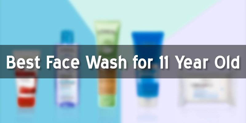 best face wash for 11 year old