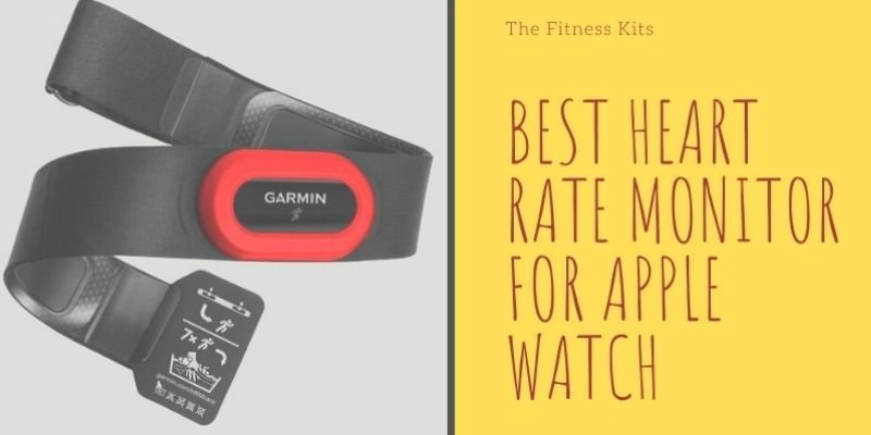 Best Heart Rate Monitor For Apple Watch
