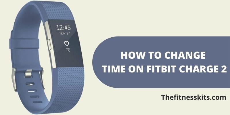 how-to-change-time-on-fitbit-charge-2