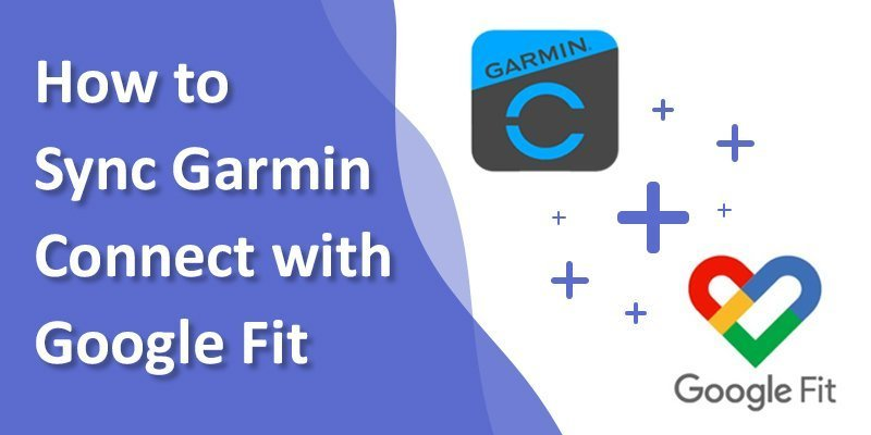 how to sync garmin connect with google fit