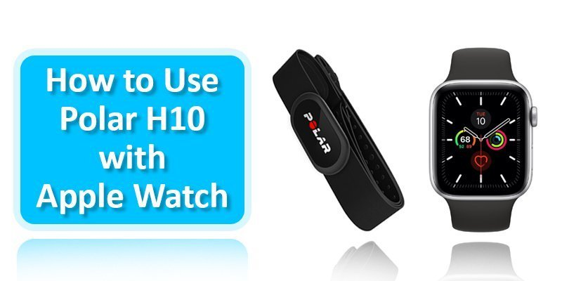 how to use polar h10 with apple watch