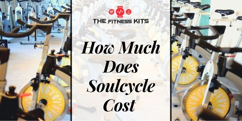 How Much Does Soulcycle Cost